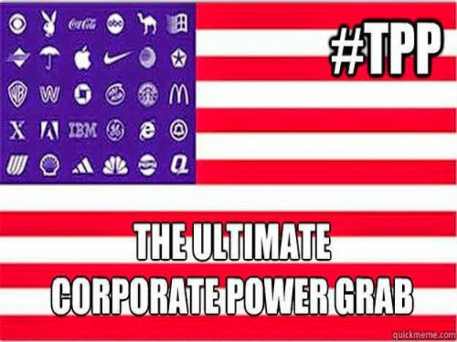 "Corporate gods: ""Obama, remember why we hired you; ram the TPP through"